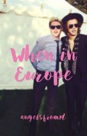When in Europe by angelsfrom1d