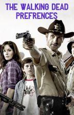 The Walking Dead Preferences by ske072103