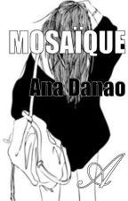 Mosaïque by anadanao