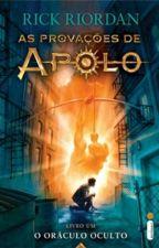 As Provações De Apolo - O Oráculo Oculto by Vitor257