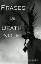 Frases De Death Note by Joseg240801