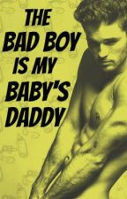 The Bad Boy Is My Baby's Daddy (BoyxBoy) (MPreg) (Being Edited) by Pink_Crayon