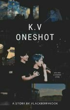 KookV Oneshoot by VlackBerryKook
