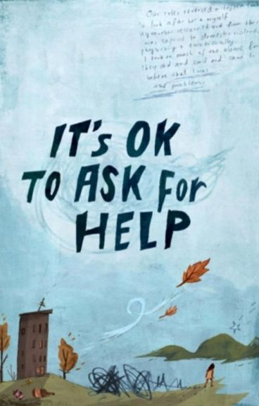 It's OK To Ask For Help (Advice Column) by supercarrot96
