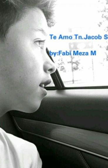 Te Amo Tn .Jacob Sartorius