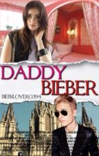 Daddy Bieber {discounted for a while} by biebslover0394
