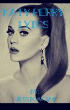 Katy Perry Lyrics by jessicac174