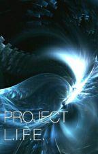 PROJECT L.I.F.E. by Matthiew_Amiel