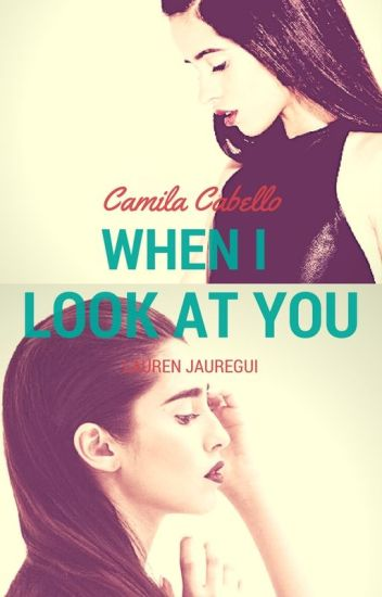 When I Look At  You - #Wattys2017