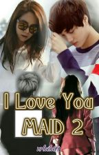 I Love You MAID 2 by misskim_msl