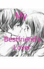My Bestfriend's Lover (Isangbagsak) by Salbeyby