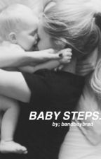 Baby Steps  by bandboybrad