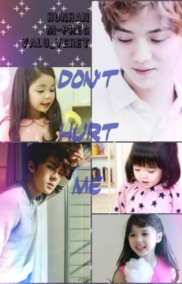 Don't Hurt Me - HunHan