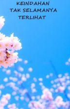 Keindahan Tak Selamanya Terlihat by ShineOfHyena
