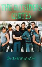 The Outsiders Quotes by Band_Trashhh