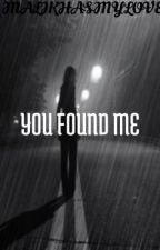 You Found Me by novacharles