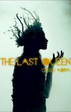 The Last Queen by Gotisch