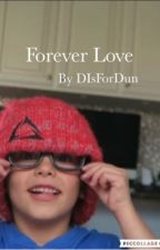 Forever Love by DIsForDun