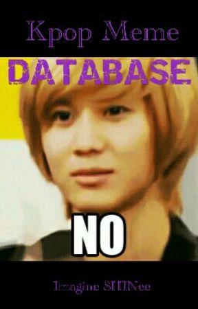 KPOP Meme Database  by Imagine-SHINee