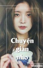 [ONESHOT] Chuyện giàn nho [HaJung] by RtNguyn