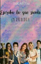 Escribo Lo Que Siento ¡Y Punto! by silviaclandestina