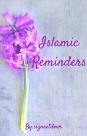 Islamic Reminders  by siznextdoor