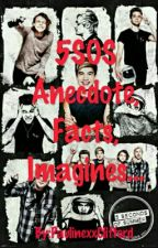 5SOS Anecdote, Facts Et Imagines by PaulinexxClifford