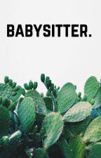 babysitter//alex aiono  by okokdolans