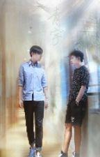 [ThanhVũ] Cứ Thế Theo Đuổi Cậu by Kuropo_chan