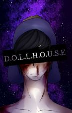 Dollhouse (COMPLETED)(South Park)  by Blazedarkness