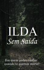 ILDA - Sem Saída by maffviana