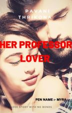 THE PROFESSOR LOVER by NiahNini