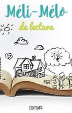Méli-mélo de lecture by SixtineL