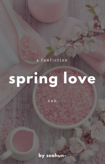 exo imagine series; spring day✔