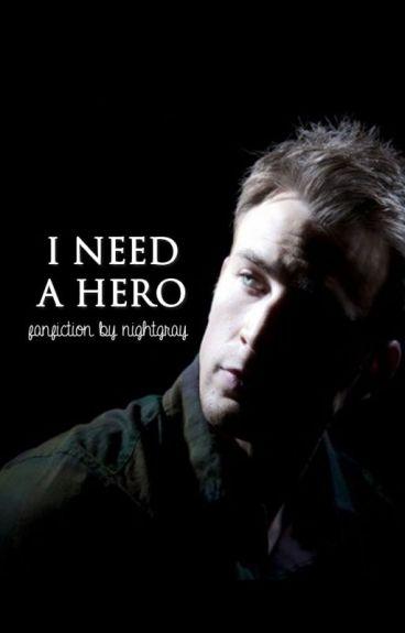 I Need A Hero Гјbersetzung