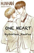 ONE HEART (HunHan}{Yaoi} by DEAR_OOH_DEER