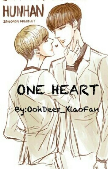 ONE HEART (HunHan}{Yaoi}