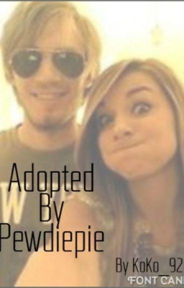 Adopted by Pewdiepie