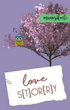 Love/S[t]or[r]y - [Revisi] by munasikochi