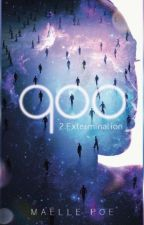 900 : L'extermination (Tome 2) by MaellePoo
