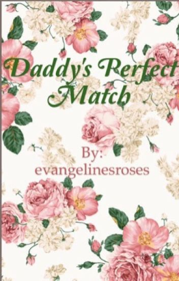 Daddy's Perfect Match