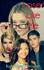 Loser Like Me  by BeSophie-sticated