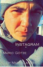 Instagram- Mario Götze  by MaryBlake94