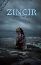 Zincir by Beyzanr4