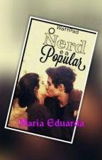 *A Popular e O Nerd* by eduardaliloheidk123