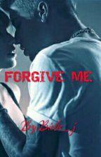 FORGIVE ME (W/Justin Bieber) by ikramxsasha