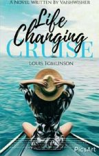 Life Changing Cruise...(a Louis Tomlinson Fanfic) by vaishwisher