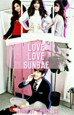 Love Love Sunbae {(END√)} by Baek_ss