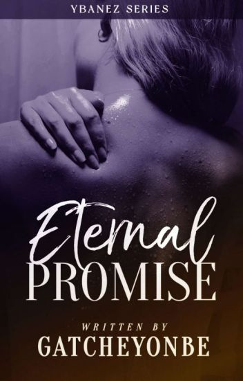 Eternal Promise [Completed-Under Revision]