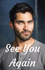 See You Again | Derek Hale (3) by ryba19